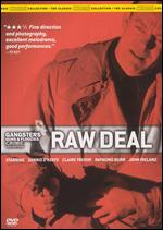 Gangsters Guns & Floozies Crime Collection: Raw Deal - Anthony Mann