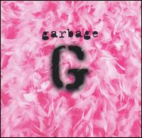 Garbage [20th Anniversary] - Garbage