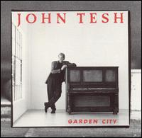 Garden City - John Tesh