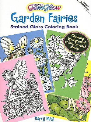 Garden Fairies Stained Glass Coloring Book - May, Darcy