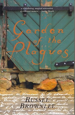 Garden of the Plagues - Brownlee, Russel