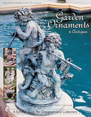 Garden Ornaments and Antiques - Outwater, Myra Yellin