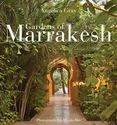 Gardens of Marrakesh -