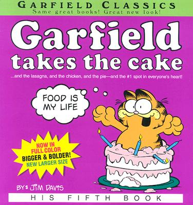 Garfield Takes the Cake - Davis, Jim