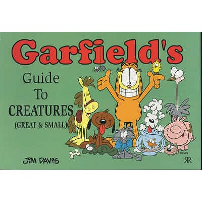 Garfield's Guide to Creatures Great and Small - Davis, Jim