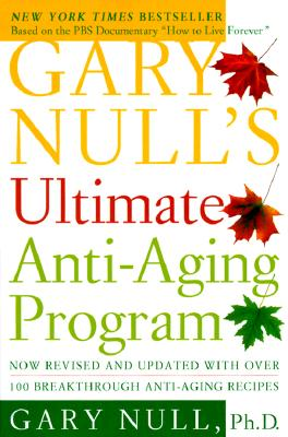 Gary Null's Ultimate Anti-Aging Program - Null, Gary