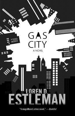 Gas City - Estleman, Loren D
