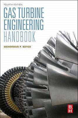 Gas Turbine Engineering Handbook - Boyce, Meherwan P