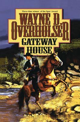Gateway House - Overholser, Wayne D