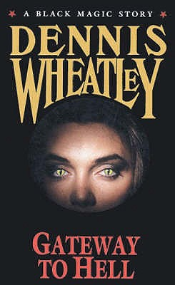 Gateway To Hell - Wheatley, Dennis
