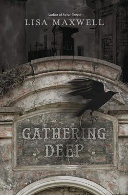 Gathering Deep - Maxwell, Lisa