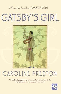 Gatsby's Girl - Preston, Caroline