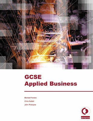 GCSE Applied Business - Fardon, Michael, and Nuttall, Chris J., and Prokopiw, John