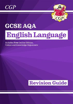 9781782943693 gcse english language aqa revision guide for the rh alibris co uk cgp revision guides a level cgp revision guides a level