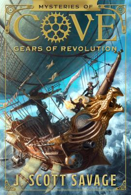 Gears of Revolution - Savage, J Scott