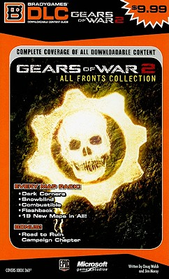 Gears of War 2: All Fronts Collection DLC Guide - Walsh, Doug
