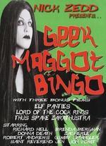 Geek Maggot Bingo - Nick Zedd
