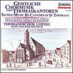 Geistlich Chormusik von Thomaskantoren