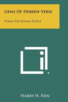 Gems of Hebrew Verse: Poems for Young People - Fein, Harry H (Translated by)
