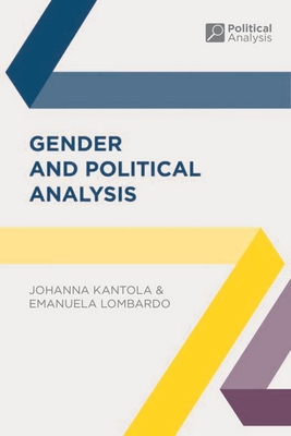 Gender and Political Analysis - Kantola, Johanna, and Lombardo, Emanuela