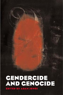 Gendercide and Genocide - Jones, Adam (Editor)