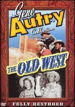 Gene Autry Collection: The Old West