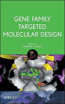 Gene Family Targeted Molecular Design - Lackey, Karen