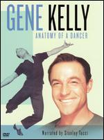 Gene Kelly: Anatomy of a Dancer - Robert Trachtenberg