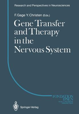 Gene Transfer and Therapy in the Nervous System - Gage, Fred H (Editor)