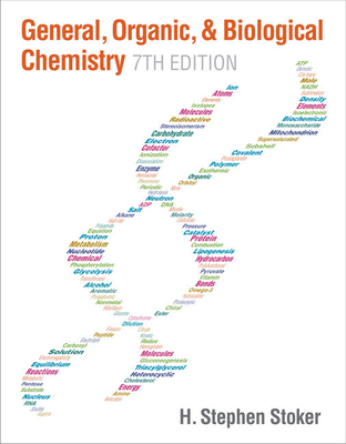 General, Organic, and Biological Chemistry - Stoker, H. Stephen