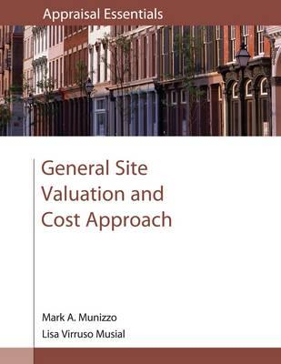 General Site Valuation and Cost Approach - Munizzo, Mark A, and Musial, Lisa Virruso
