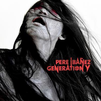 Generation y - Ibanez, Pere