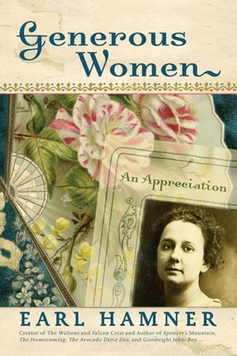 Generous Women: An Appreciation - Hamner, Earl