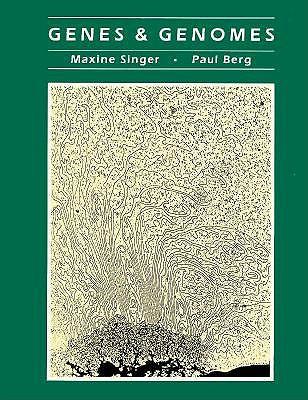 Genes and Genomes - Singer, Maxine, and Berg, Paul