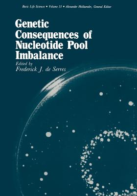 Genetic Consequences of Nucleotide Pool Imbalance - De Serres, Frederick (Editor)