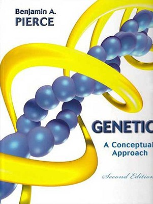Genetics - Pierce, Benjamin A