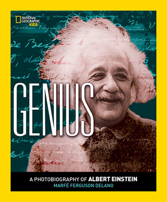 Genius: A Photobiography of Albert Einstein - Delano, Marfe Ferguson