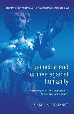 Genocide and Crimes Against Humanity - Fournet, Caroline