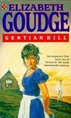 Gentian Hill - Goudge, Elizabeth