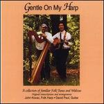Gentle on My Harp