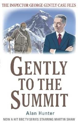 Gently to the Summit - Hunter, Alan
