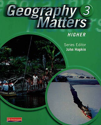 Geography Matters 3 Core Pupil Book - Arber, Nicola, and Bowden, Rob, and Owen, Lisa