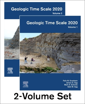 Geologic Time Scale 2020 - Gradstein, Felix M. (Editor), and Ogg, James G. (Editor), and Schmitz, Mark D. (Editor)