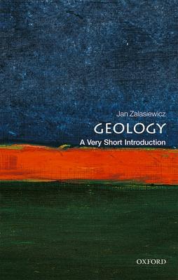 Geology: A Very Short Introduction - Zalasiewicz, Jan