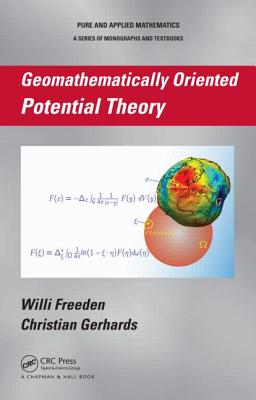 Geomathematically Oriented Potential Theory - Freeden, Willi, and Gerhards, Christian