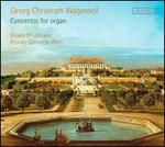 Georg Christoph Wagenseil: Concertos for organ