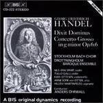 Georg Friedrich Händel: Dixit Dominus; Concerto Grosso, Op. 6/6