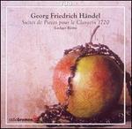 Georg Friedrich H�ndel: Suites de Pieces le Clavecin, 1720