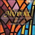 Georg Muffat: Complete Apparatus Musico-Organisticus