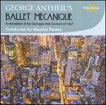 George Antheil's Ballet M?canique